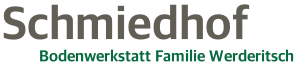 Schmiedhof Werderitsch